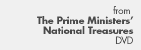 From the The Prime Ministers' National Treasures website